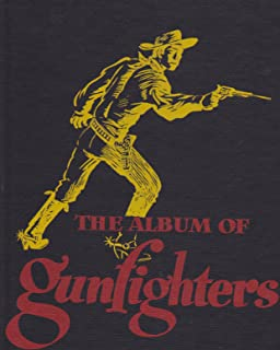 The Album of Gunfighters
