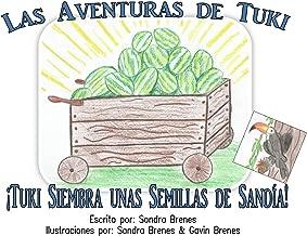 Tuki Siembra unas Semillas de Sandía (Spanish Edition)