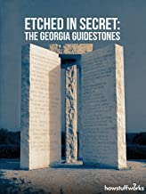 Etched in Secret: The Georgia Guidestones