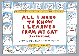 All I Need to Know I Learned From My Cat (And Then Some): Double-Platinum Collector's Edition