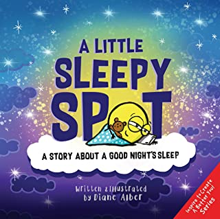 A Little Sleepy SPOT: A Story About A Good Night's Sleep