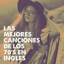 Las Mejores Canciones De Los 70's En Inglés