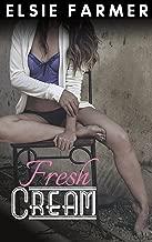 Fresh Cream: A CowBelles Tale (CowBelles Tales Book 1)