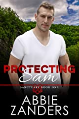 Protecting Sam: Sanctuary, Book One Kindle Edition