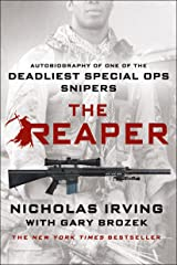 The Reaper: Autobiography of One of the Deadliest Special Ops Snipers Kindle Edition