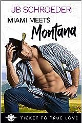 Miami Meets Montana: A True Springs Steamy Contemporary Romance Kindle Edition