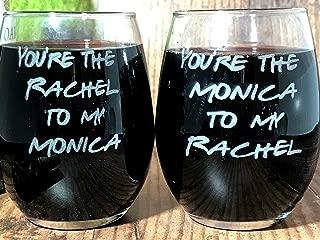 Best Friends Monica and Rachel Wine Glass Set