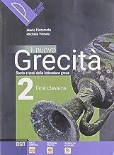 Scaricare Libri Il nuovo grecità. Storia e testi della letteratura greca. Per le Scuole superiori. Con e-book. Con espansione online: 2 PDF