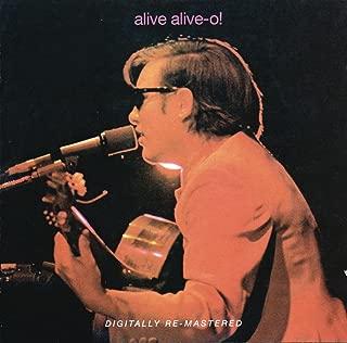 Alive Alive - O!