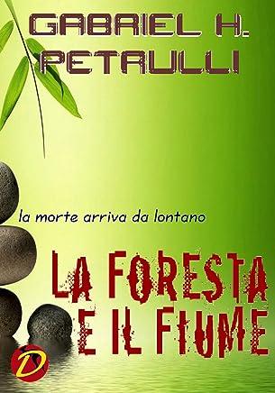 LA FORESTA E IL FIUME