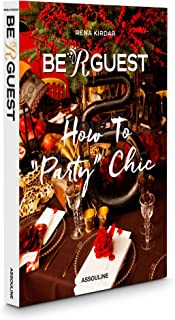 Best be r guest how to party chic Reviews
