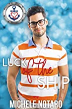 Luck of the Ship (Valentine's Inc. Cruises Book 5)