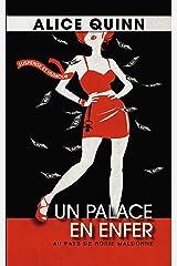 Un palace en enfer: Au pays de Rosie Maldonne 1 Format Kindle