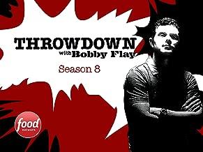 Throwdown with Bobby Flay Season 8
