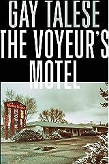 The Voyeur's Motel Kindle Edition