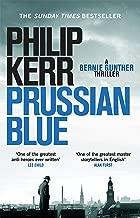 Prussian Blue: Bernie Gunther Thriller 12 (English Edition)