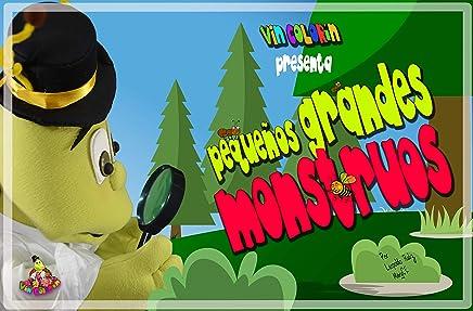 Pequeños Grandes Monstruos (Vin Colorín) (Spanish Edition)