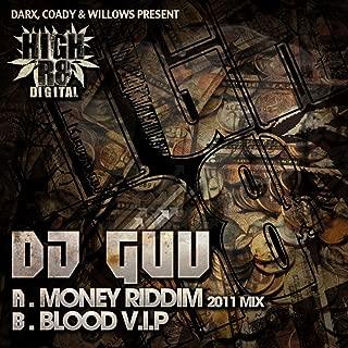 Money Riddim 2011 Mix / Blood V.I.P