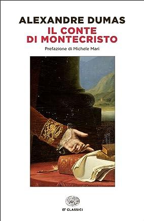 Il conte di Montecristo (Einaudi) (Einaudi tascabili. Classici)