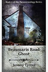 Beaumaris Road Ghost (Paranormology Book 2) Kindle Edition