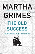 The Old Success (Richard Jury Mystery Book 25)