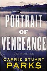 Portrait of Vengeance (A Gwen Marcey Novel Book 4) Kindle Edition
