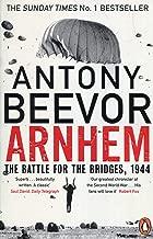 Best arnhem: the battle for the bridges, 1944 Reviews