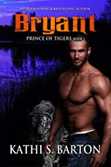 Bryant: Prince of Tigers – Paranormal Tiger Shifter Romance Kindle Edition