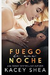 Fuego de una Noche (Spanish Edition) Kindle Edition