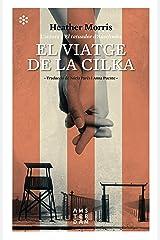 El viatge de la Cilka (NOVEL-LA) (Catalan Edition) Kindle Edition