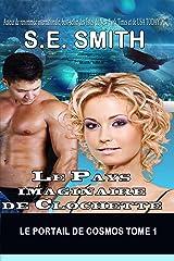 Le Pays imaginaire de Clochette (Le Portail de Cosmos t. 1) Format Kindle