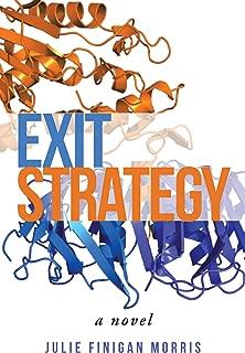 Exit Strategy: A Novel