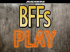 BFFs Play