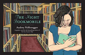 The Night Bookmobile. by Audrey Niffenegger