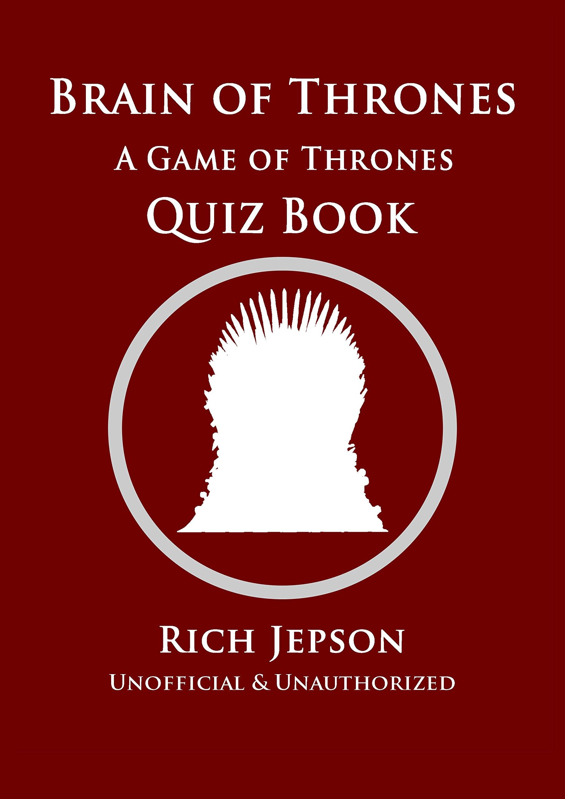Brain Of Thrones A Game Of Thrones Quiz Book Buy Online In Antigua And Barbuda At Antigua Desertcart Com Productid 110470639
