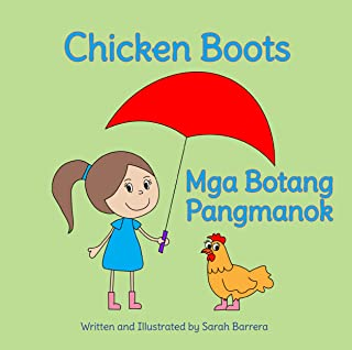 Chicken Boots: Tagalog & English Dual Text
