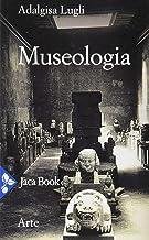 Scaricare Libri Museologia PDF