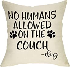 FBCOO Dog Lover Decorative Throw Pillow Case No Humans Allowed on The Couch Sign Funny..