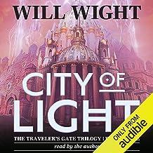 City of Light: The Traveler's Gate Trilogy, Volume 3