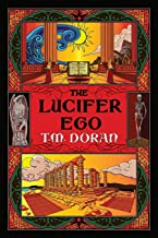 The Lucifer Ego: The Sequel to Toward the Gleam