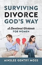 Surviving Divorce God's Way: A Devotional Workbook for Women