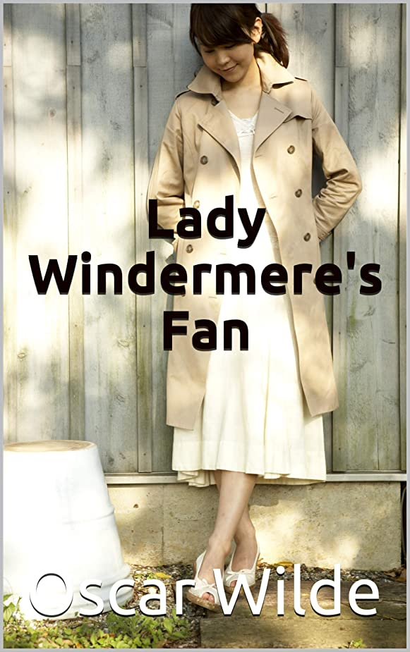 対角線鳩偽Lady Windermere's Fan (English Edition)