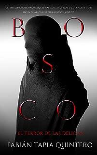 BOSCO: EL TERROR DE LAS DELICIAS (Spanish Edition)
