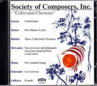 Society of Composers: Cultivated Choruses