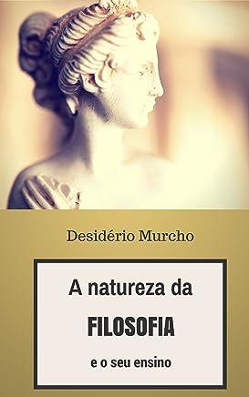 A Natureza da Filosofia e o seu Ensino
