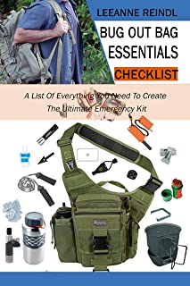 Bug Out Bag Essentials Checklist: A List Of Everything You Need To Create The Ultimate Emergency Kit (English Edition)
