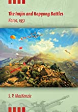 The Imjin and Kapyong Battles: Korea, 1951 (Twentieth-Century Battles)