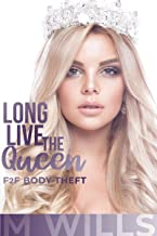 Long Live the Queen: (F2F Body Theft)