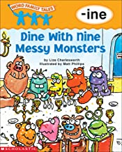 Word Family Tales: Dine with Nine Messy Monsters (-ine)