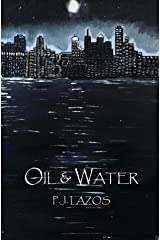 Oil and Water Kindle Edition